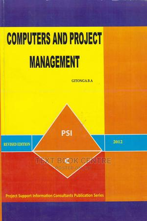 Computer And Project Management With Ms Project Guide   Books & Games for sale in Nairobi, Nairobi Central