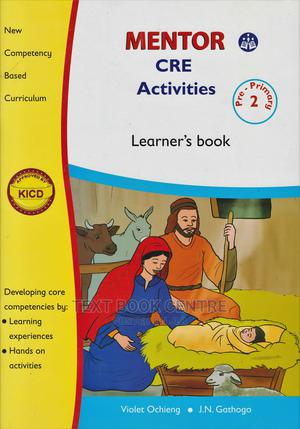 Mentor CRE Activities Learner's PP2 | Books & Games for sale in Nairobi, Nairobi Central