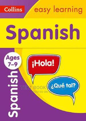 Spanish Ages 7-9: Ideal For Learning At Home (Collins Easy Learning Primary... | Books & Games for sale in Nairobi, Nairobi Central