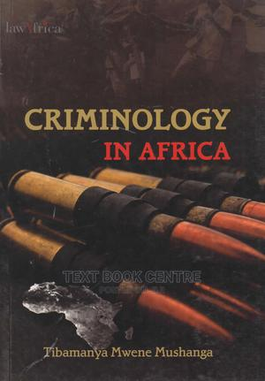 Criminology In Africa (Lawafrica)   Books & Games for sale in Nairobi, Nairobi Central