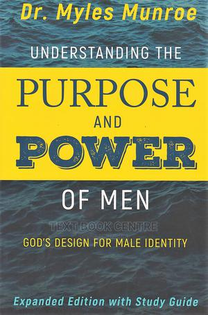 Understanding The Purpose And Power Of Men   Books & Games for sale in Nairobi, Nairobi Central
