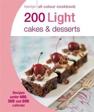 Hamlyn All Colour Cookbook: 200 Light Cakes & Desserts (B66KS) | Books & Games for sale in Nairobi, Nairobi Central