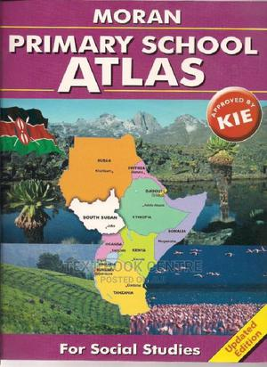 Moran Primary School Atlas Updated Edition | Books & Games for sale in Nairobi, Nairobi Central