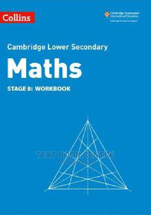 Lower Secondary Maths Workbook: Stage 8 (Collins Cambridge Lower Secondary... | Books & Games for sale in Nairobi, Nairobi Central
