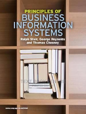 Principles Of Business Information Systems | Books & Games for sale in Nairobi, Nairobi Central