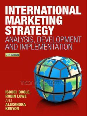 International Marketing Strategy: Analysis, Development And Implementation | Books & Games for sale in Nairobi, Nairobi Central