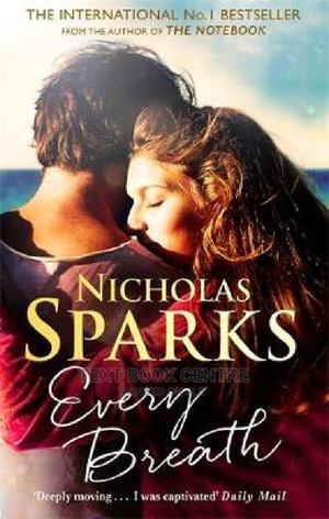 Every Breath: A Captivating Story Of Enduring Love From The Author Of The... | Books & Games for sale in Nairobi, Nairobi Central