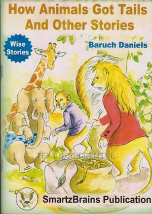 How Animals Got Tails And Other Stories | Books & Games for sale in Nairobi, Nairobi Central