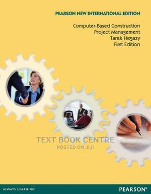 Computer-based Construction Project Management: Pearson New International...   Books & Games for sale in Nairobi, Nairobi Central