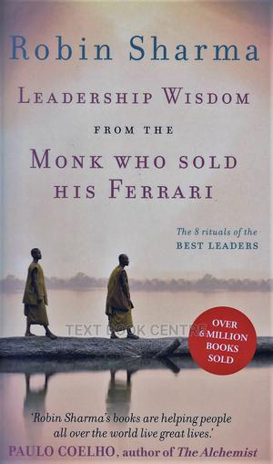Leadership Wisdom From The Monk Who Sold His Ferrari   Books & Games for sale in Nairobi, Nairobi Central