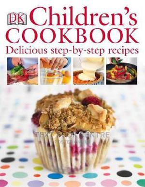 Children's Cookbook: Delicious Step-by-step Recipes | Books & Games for sale in Nairobi, Nairobi Central
