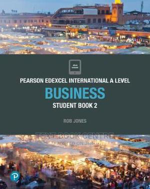 Pearson Edexcel International A Level Business Student Book | Books & Games for sale in Nairobi, Nairobi Central