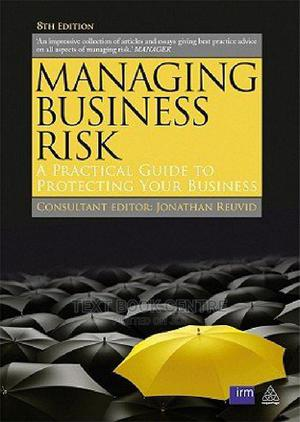 Managing Business Risk 8th Edition | Books & Games for sale in Nairobi, Nairobi Central