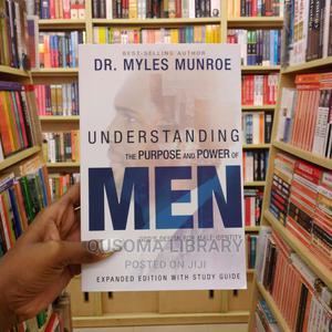 Understanding the Purpose and Power of Men - Myles Munroe | Books & Games for sale in Kiambu, Juja