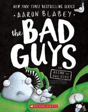 The Bad Guys In Alien Vs Bad Guys (Bad Guys #6), Volume 6   Books & Games for sale in Nairobi, Nairobi Central
