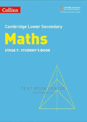 Lower Secondary Maths Student's Book: Stage 7 (Collins Cambridge Lower... | Books & Games for sale in Nairobi, Nairobi Central
