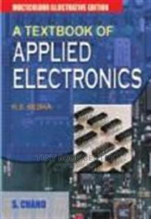 Textbook Of Applied Electronics (Chand) | Books & Games for sale in Nairobi, Nairobi Central