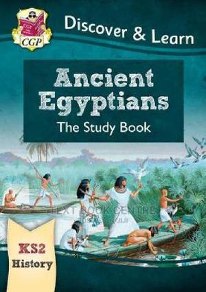 KS2 Discover & Learn: History - Ancient Egyptians Study Book | Books & Games for sale in Nairobi, Nairobi Central