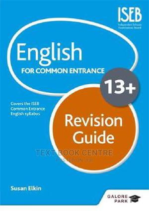 English For Common Entrance At 13+ Revision Guide | Books & Games for sale in Nairobi, Nairobi Central