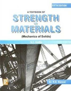 Textbook Of Strength Of Materials By Bansal,Laxmi Publication | Books & Games for sale in Nairobi, Nairobi Central