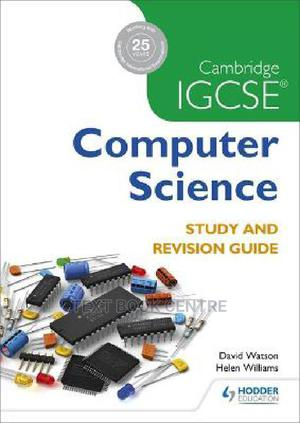 Cambridge IGCSE Computer Science Study And Revision Guide   Books & Games for sale in Nairobi, Nairobi Central