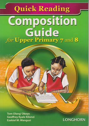 Quick Reading Composition Guide 7 & 8 | Books & Games for sale in Nairobi, Nairobi Central