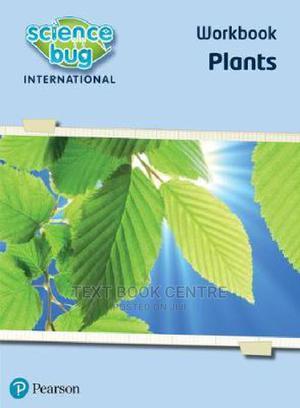 Science Bug International Workbook Plants (Pearson) | Books & Games for sale in Nairobi, Nairobi Central
