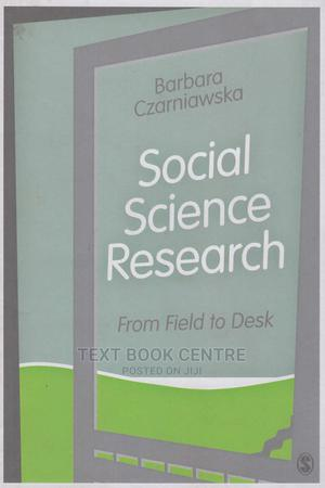 Social Science Research: From Field To Desk | Books & Games for sale in Nairobi, Nairobi Central