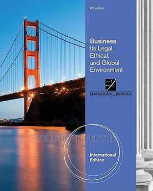 Business: Its Legal Ethical And Global 9ED | Books & Games for sale in Nairobi, Nairobi Central