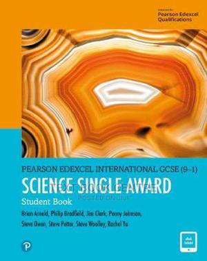 Pearson Edexcel International GCSE (9-1) Science Single Award Student Book | Books & Games for sale in Nairobi, Nairobi Central