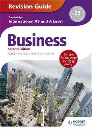 Cambridge International AS/A Level Business Revision Guide 2nd Edition | Books & Games for sale in Nairobi, Nairobi Central