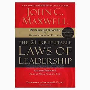 The 21 Irrefutable Laws of Leadership; John C Maxwell | Books & Games for sale in Nairobi, Kilimani