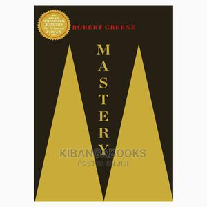 Mastery;Robert Greene   Books & Games for sale in Nairobi, Nairobi Central