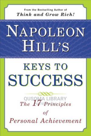 Napoleon Hill's Keys to Success - Napoleon Hill | Books & Games for sale in Kajiado, Kitengela