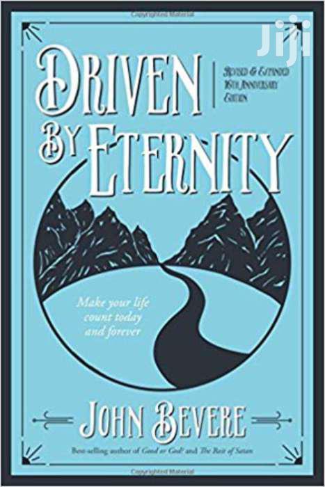 Driven By Eternity-john Bevere