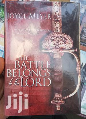 The Battle Belongs To The Lord By Joyce Meyer - Hard Cover   Books & Games for sale in Nairobi, Nairobi Central