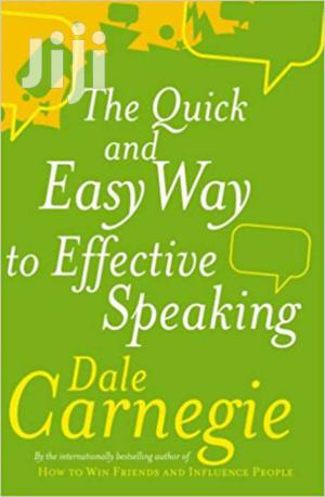 The Quick And Easy Way To Effective Speaking- Dale Carnegie | Books & Games for sale in Nairobi, Nairobi Central