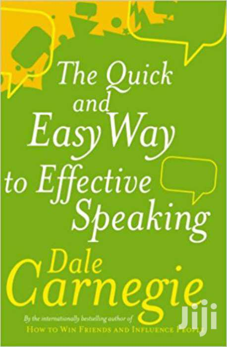 The Quick And Easy Way To Effective Speaking- Dale Carnegie