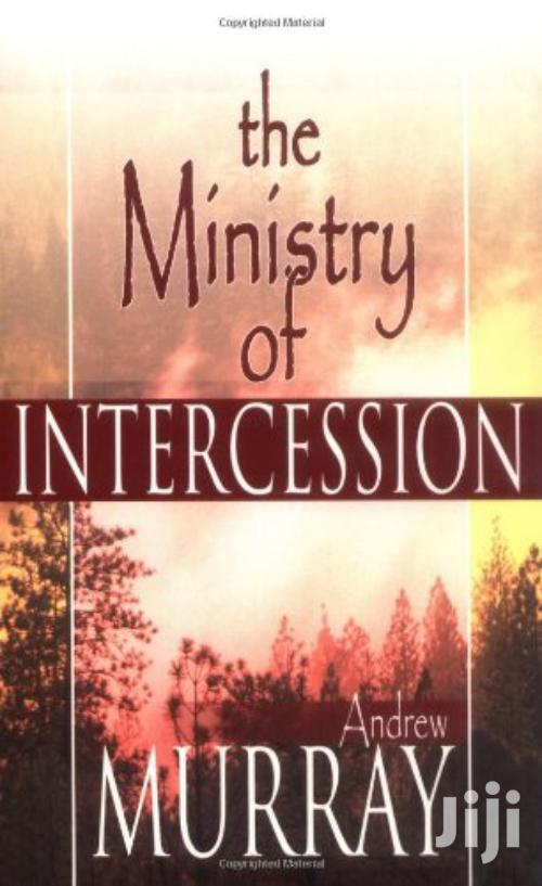 The Ministry Of Intercession -Andrew Murray