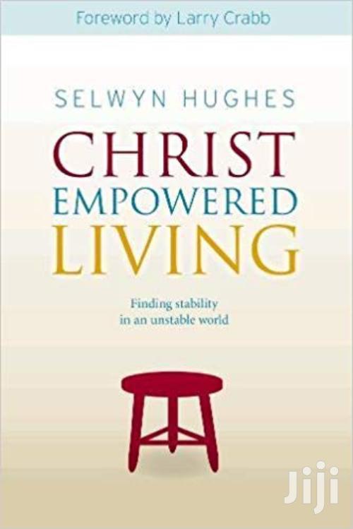 Christ Empowered Living -selwyn Hughes
