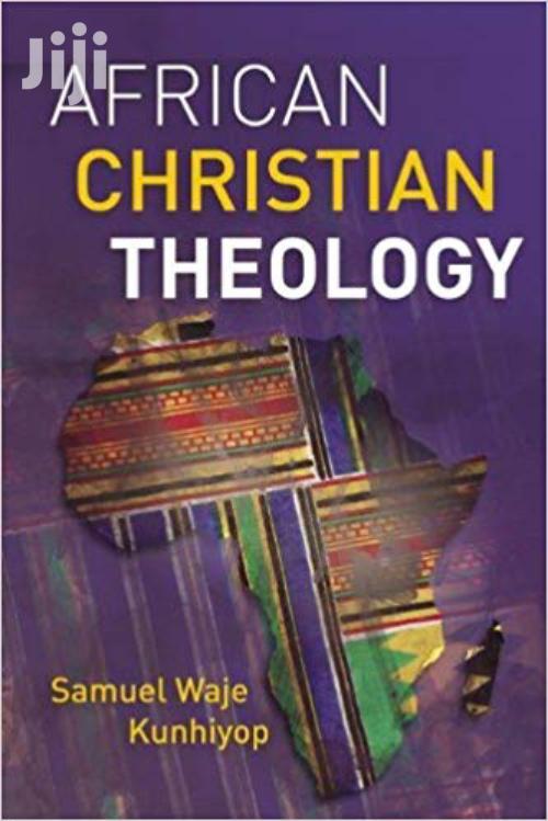 African Christian Theology -samuel Waje