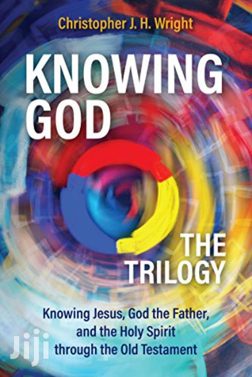Knowing God The Trilogy Christopher
