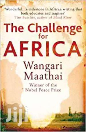 The Challange For Africa -wangari Maathai   Books & Games for sale in Nairobi, Nairobi Central