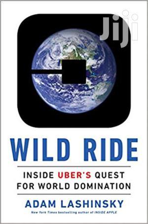 Wild Ride -adam Lashinsky | Books & Games for sale in Nairobi, Nairobi Central