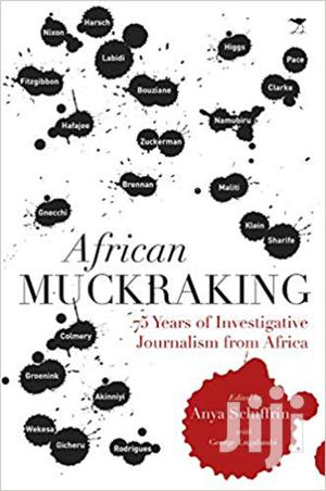 African Muckraking 75 Years Of Investigative Journalism From Africa   Books & Games for sale in Nairobi, Nairobi Central