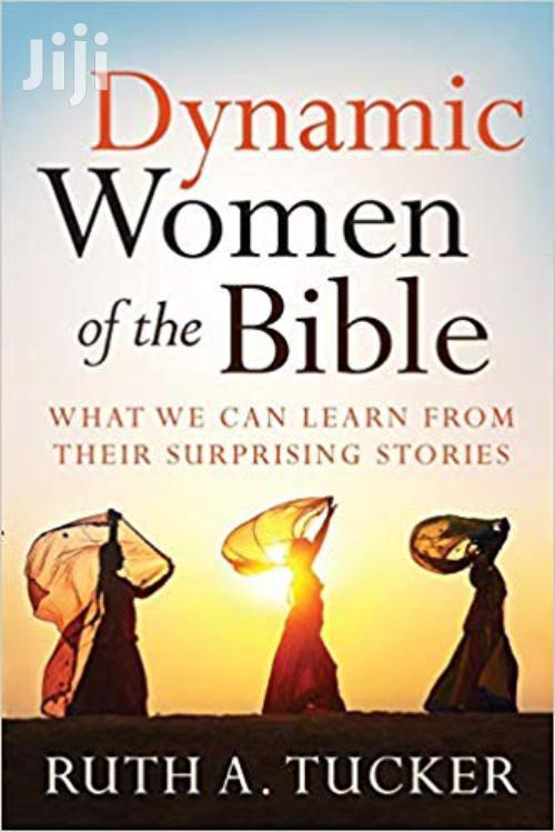 Dynamic Women Of The Bible-ruth Tucker