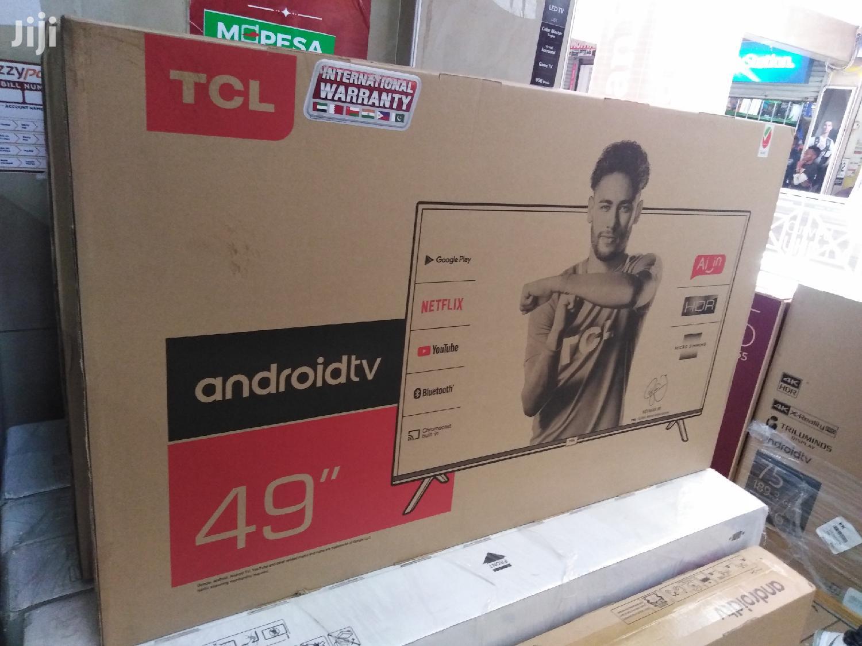 Tcl 49 Inch Android Smart Full HD TV | TV & DVD Equipment for sale in Nairobi Central, Nairobi, Kenya
