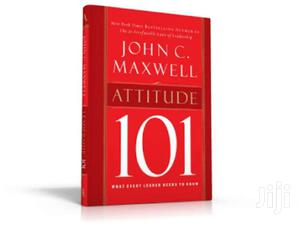 Attitude 101: What Every Leader PDF John C Maxwell | Books & Games for sale in Nairobi, Nairobi Central