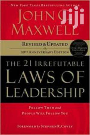 21 Irrefutable Laws Of Leadership John C Maxwell. | Books & Games for sale in Nairobi, Nairobi Central