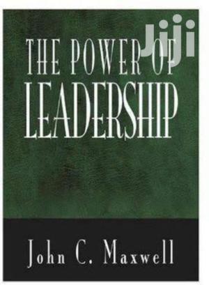 The The Power Of Leadership  John C Maxwell. | Books & Games for sale in Nairobi, Nairobi Central